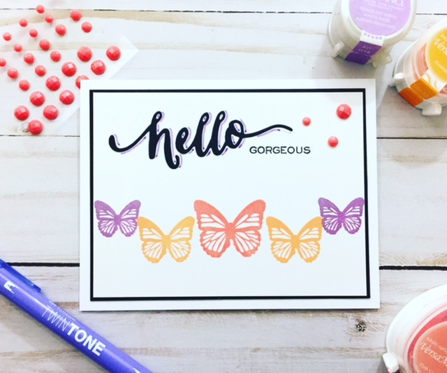 VersaMagic Butterflies & WPlus9 Hello Gorgeous